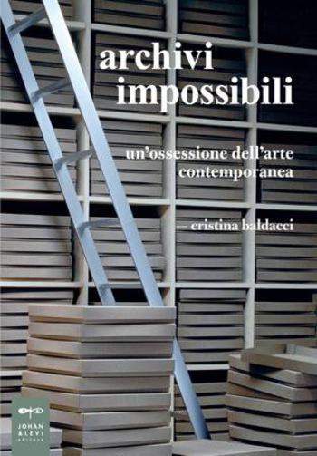 Maria-Morganti-archivi-impossibili-un-ossessione-dell-arte-contemporanea-2016-Cremona