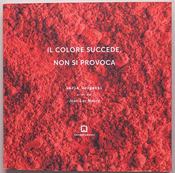Maria-Morganti-il-colore-succede-non-si-provoca-2016-